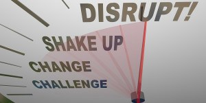 A speedometer with the word Disrupt at the top and other related shake up